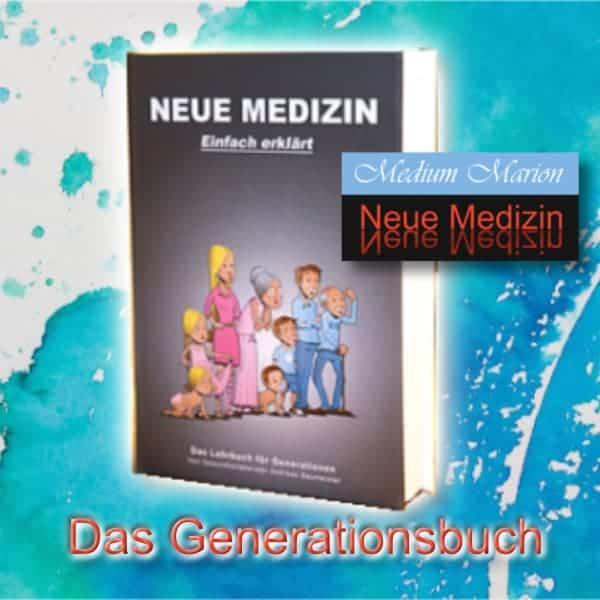 Das Generationsbuch 450 Seiten, Neue Medizin einfach erklärt