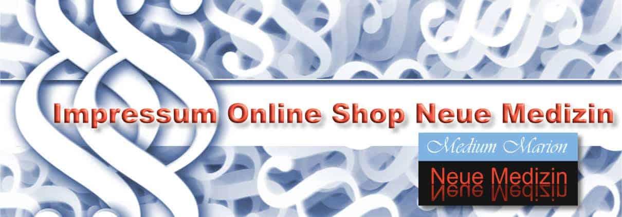 Impressum Online Shop Neue Medizin