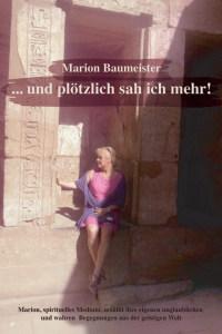 Exorzismus Buch, Plötzlich sah ich mehr Marion Baumeister